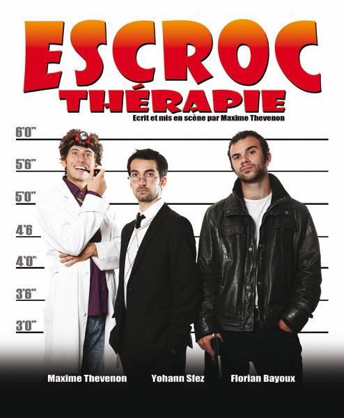 « Escroc Thérapie »